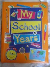 MY SCHOOL YEARS HARDBACK PADDED  RECORD BOOK - BRAND NEW