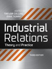 Industrial Revolutions Ser.: Industrial Relations : Theory and Practice 1...