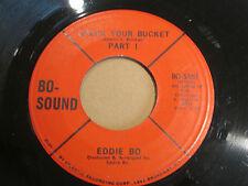 "EDDIE BO Check Your Bucket SOUL FUNK 7"" HEAR Bo Sound"