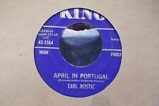 45? EARL BOSTIC APRIL IN PORTUGAL / THE THRILL IS GONE ON KING RECORDS