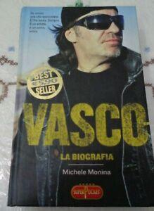 VASCO LA BIOGRAFIA DI MICHELE MONINA RIZZOLI 2007