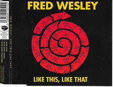 FRED WESLEY - Like this, like that CDM 3TR Funk / Soul 1998 Europe