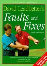 David Leadbetter's Faults and Fixes: How to Correct the 80 Most Common Problems