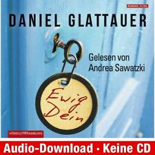 Hörbuch-Download (MP3) ★ Daniel Glattauer: Ewig Dein