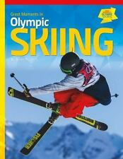 Great Moments in Olympic Skiing (Great Moments in Olympic Sports)-ExLibrary