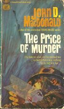 THE PRICE OF MURDER John D MacDonald - BAD COP TORMENTS CONVICT'S WIFE
