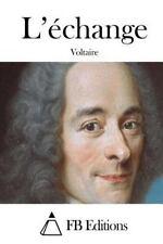 L'échange by Voltaire (2015, Paperback)