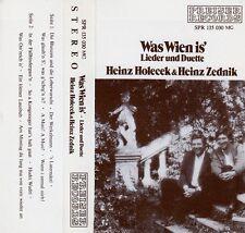 HEINZ HOLECEK & HEINZ ZEDNIK : WAS WIEN IS' - LIEDER UND DUETTE / MUSIKKASSETTE