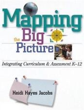 Mapping the Big Picture: Integrating Curriculum and Assessment K-12 (Profession