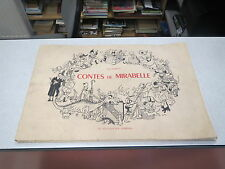 LORRAINE CONTES DE MIRABELLE PAR JEAN MORETTE N° 66/100 exemplaires 1956 *