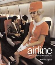 Airline : Style at 30,000 Feet by Keith Lovegrove (2004, Softcover)