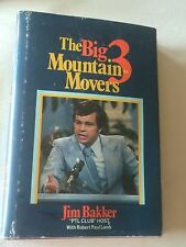 JIM BAKKER SIGNED The Big Three Mountain - Movers BOOK 1st Tammy Faye PTL Club