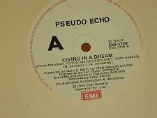 "PSEUDO ECHO *RARE 7"" 45 ' LIVING IN A DREAM ' 1985 EXC"