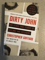 Dirty John and Other True Stories of Outlaws and Outsiders (Paperback)