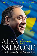 The Dream Shall Never Die, Very Good Condition Book, Salmond, Alex, ISBN 9780008