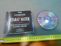 CD AUDIO- STABAT MATER -G.B.PERGOLESI - CLAUDIO ABBADO