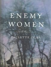 ENEMY WOMEN by Paulette Jiles 2002 Hardcover