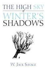 The High Sky of Winter's Shadows (Paperback or Softback)
