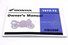 New Owners Manual 1972 1973 CB350 F CB350F Four OEM Honda Operators Book  #Q92