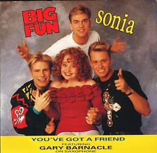 "BIG FUN AND SONIA you've got a friend/instrumental CHILD 90 uk 7"" PS EX/EX"