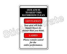 "*Aluminum* Our Aim Is To Keep This Bathroom Clean 8"" x 12"" Metal Novelty Sign NS"