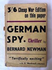 German Spy By Bernard Newman  1942 HC DJ Cheap Wartime Edition