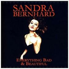 Everything Bad & Beautiful by Sandra Bernhard (CD, Jun-2007) ** BRAND NEW**