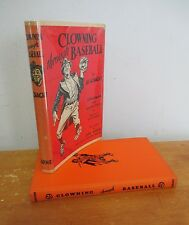 CLOWNING THROUGH BASEBALL by Al Schacht, 1941 in DJ with Willard Mullin Illus