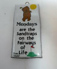 Vintage 1984 Mondays Are the Sandtraps on The Fairways of Life Kiln Fired Tile