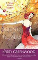 Queen of the Flowers Paperback Kerry Greenwood