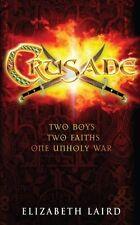Crusade,Elizabeth Laird- 9780330443111