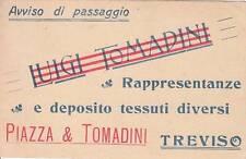 A7195) TREVISO, AVVISO DI PASSAGGIO, PIAZZA E TOMADINI DEPOSITO TESSUTI. VG.