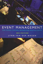 Event Management: For Tourism, Cultural, Sporting and Business Events by Lyn...