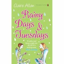 Rainy Days and Tuesdays by Claire Allan (Paperback, 2008)