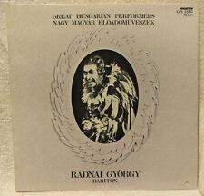 Radnai Gyorgy Bariton Great Hungarian Performers Nagy Magyar Eloadomuveszek LP