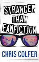 Stranger Than Fanfiction, Colfer, Chris, New