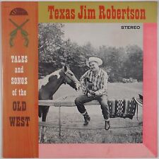 TEXAS JIM ROBERTSON: Tales and Songs Old West STRAND Orig Country LP VG++