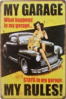 My garage My rules! Funny retro metal plaque with pin up girl Man cave tin sign