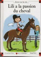 MAX ET LILI N°92 Lili a la passion du cheval SAINT MARS BLOCH livre