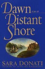 Dawn on a Distant Shore, Sara Donati, Acceptable Books
