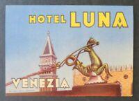 Ancienne étiquette valise HOTEL LUNA VENEZIA Italie luggage label