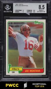 1981 Topps Football Joe Montana ROOKIE RC #216 BGS 8.5 NM-MT+ (PWCC-E)