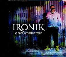Ironik / No Point In Wasting Tears - MINT