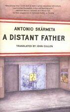 A Distant Father by Antonio Skarmeta (Hardback, 2014)