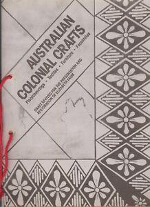 AUSTRALIAN COLONIAL CRAFTS  REVISITED ELIZABETH FARM
