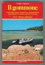 PAGLIARINI GIORGIO IL GOMMONE LONGANESI 1982 LA VOSTRA VIA SPORTIVA 80 MARE