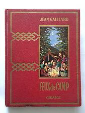 FEUX DE CAMP 1955 JEAN GAILLARD SCOUT SCOUTISME ILLUSTRE