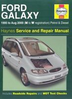 Ford Galaxy Petrol and Diesel Service and Repair Manual (Haynes-ExLibrary