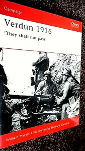 OSPREY CAMPAIGN #93: VERDUN 1916: THEY SHALL NOT PASS