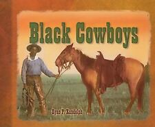 The Tony Stead Nonfiction Independent Reading Collection: Black Cowboys by Ryan